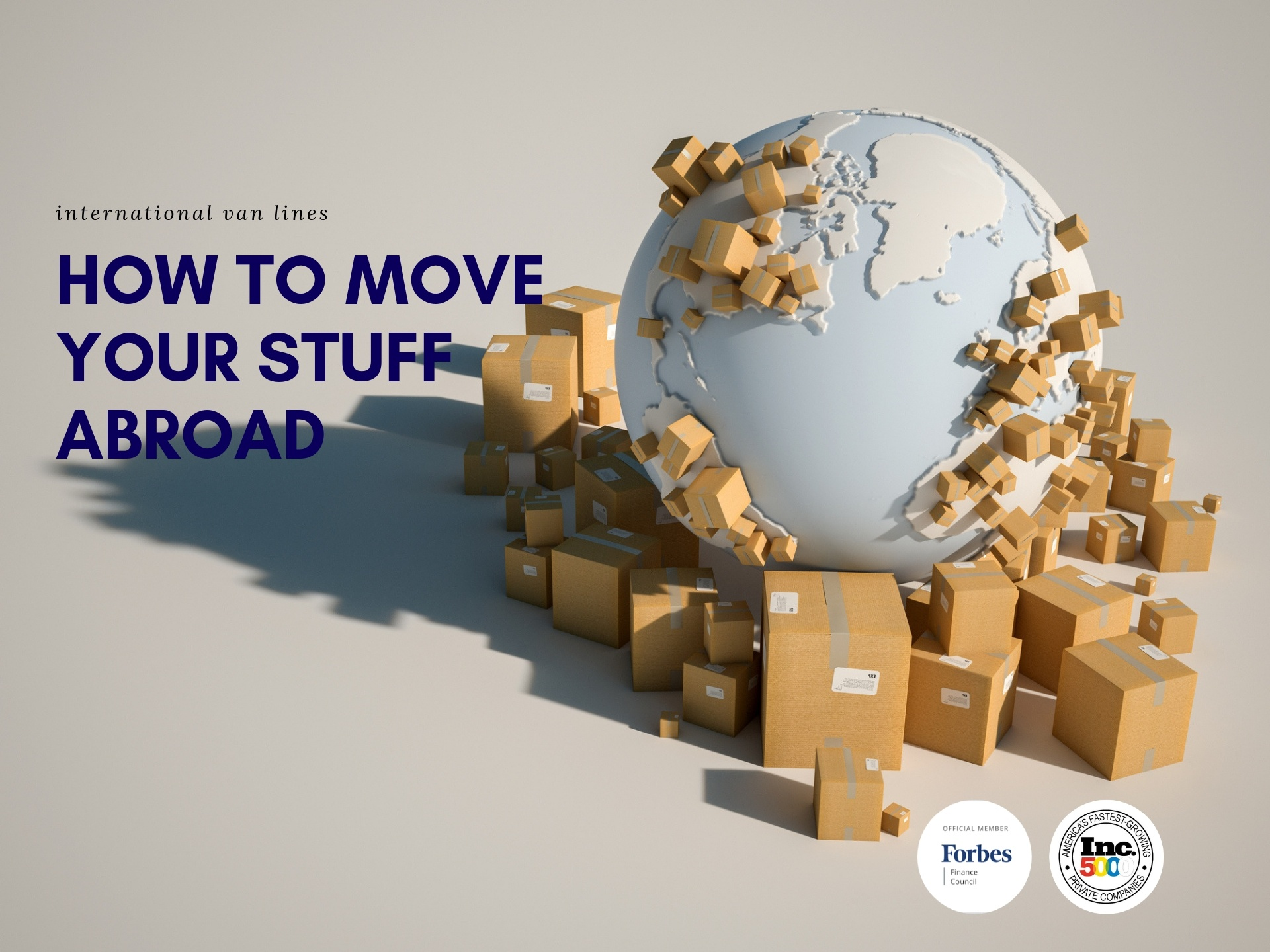 How to move your stuff abroad