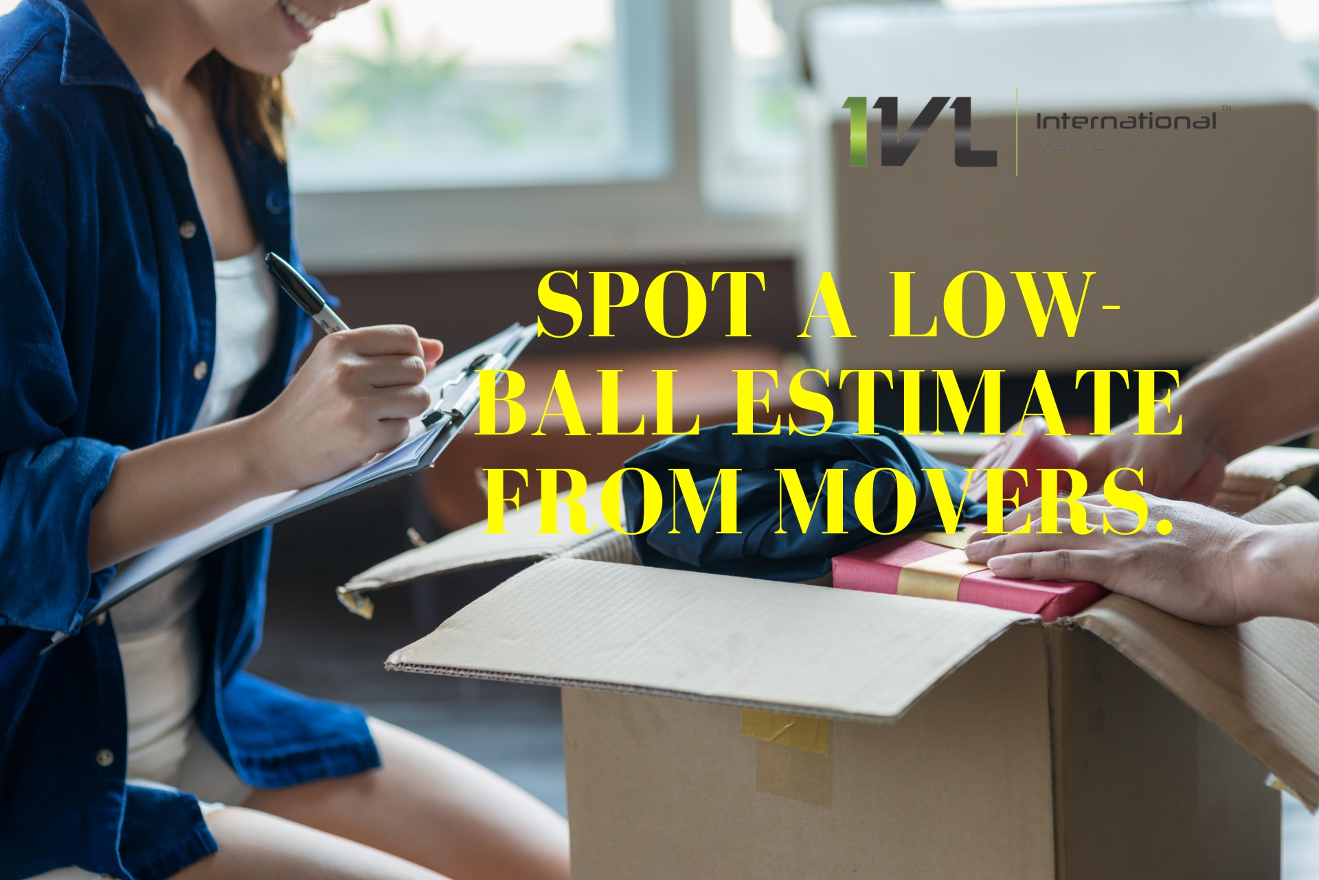low-ball estimate from movers
