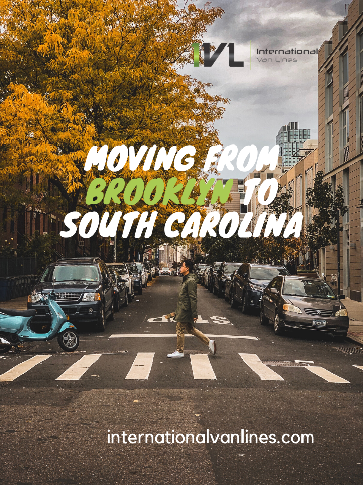 Moving from Brooklyn to South Carolina. Tips for an easy transition