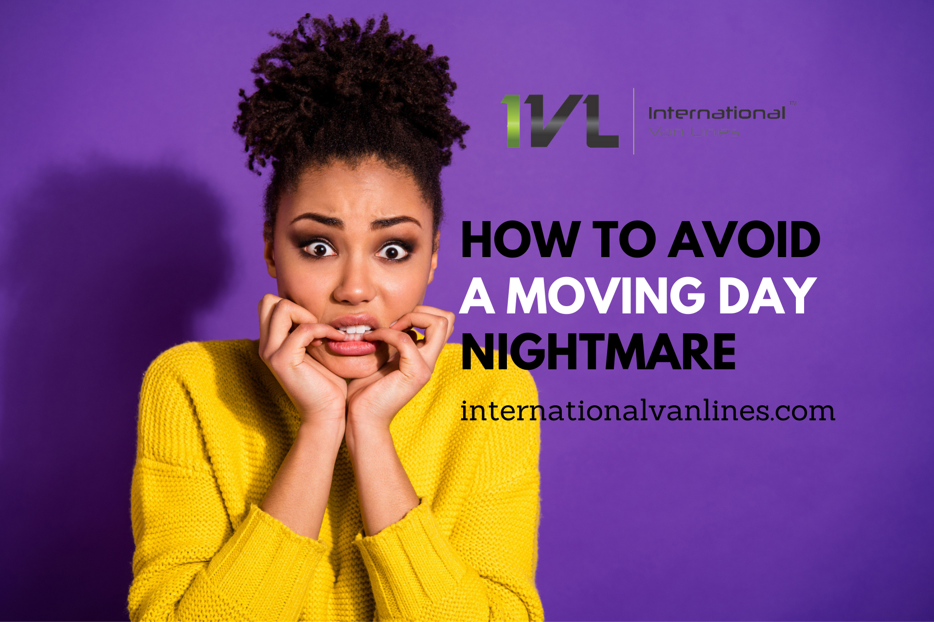 Avoid a Moving Day Nightmare