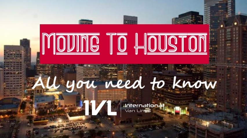 Moving to Houston? Here's all you need to know!