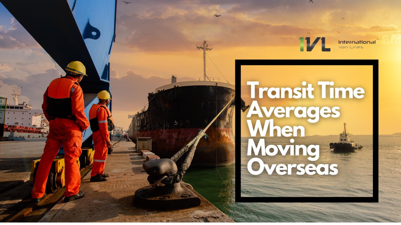 Transit Times for International Moving