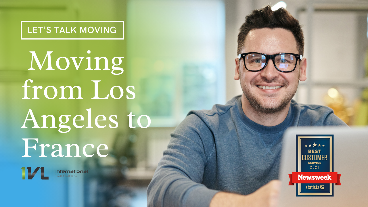 Everything you need to know about moving from Los Angeles to France